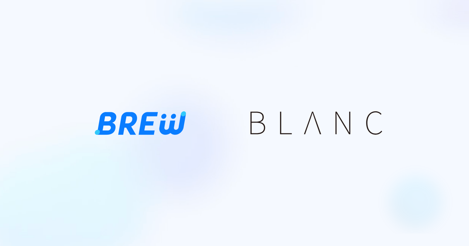 BREW x BLANC